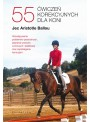 55 Ćwiczeń korekcyjnych dla koni