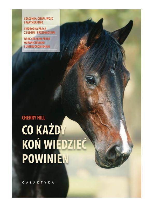 Co każdy koń wiedzieć powinien