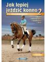 Książka Jak lepiej jeździć konno 2 dla zaawansowanych
