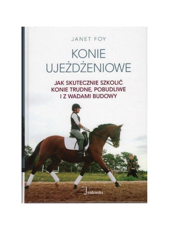 Konie ujeżdżeniowe - jak skutecznie szkolić konie